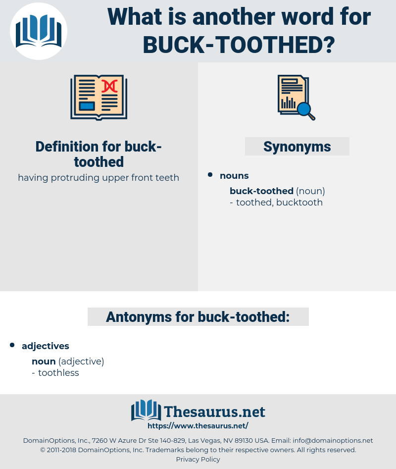 buck-toothed, synonym buck-toothed, another word for buck-toothed, words like buck-toothed, thesaurus buck-toothed