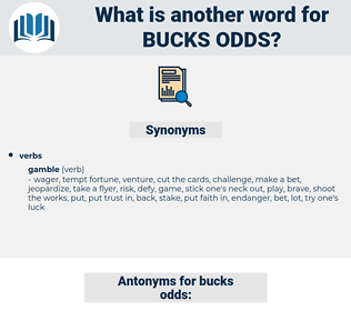 bucks odds, synonym bucks odds, another word for bucks odds, words like bucks odds, thesaurus bucks odds