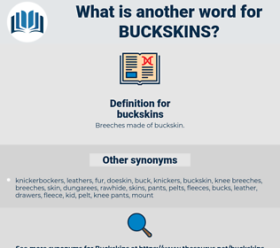 buckskins, synonym buckskins, another word for buckskins, words like buckskins, thesaurus buckskins