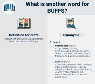 buffs, synonym buffs, another word for buffs, words like buffs, thesaurus buffs