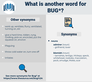 bug, synonym bug, another word for bug, words like bug, thesaurus bug