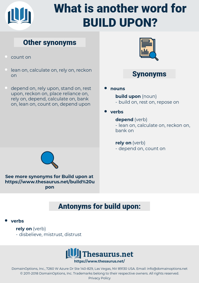 Synonyms For Build Upon Antonyms For Build Upon Thesaurus Net