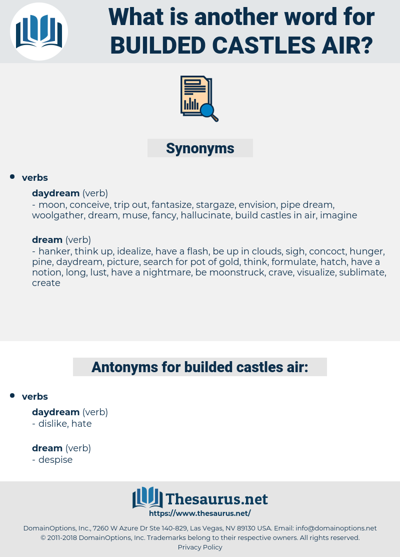 builded castles air, synonym builded castles air, another word for builded castles air, words like builded castles air, thesaurus builded castles air