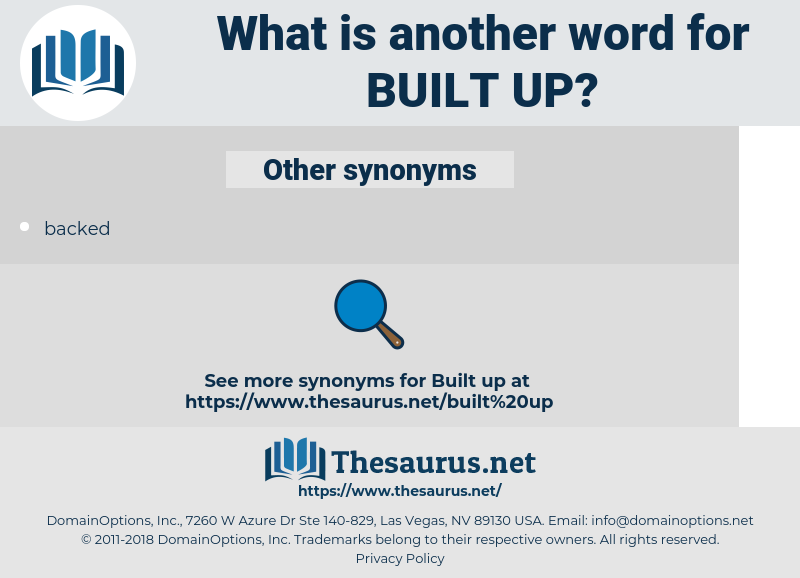 built-up, synonym built-up, another word for built-up, words like built-up, thesaurus built-up
