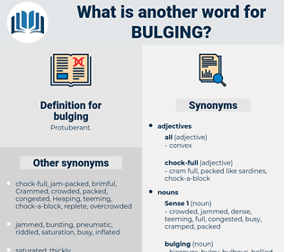 bulging, synonym bulging, another word for bulging, words like bulging, thesaurus bulging
