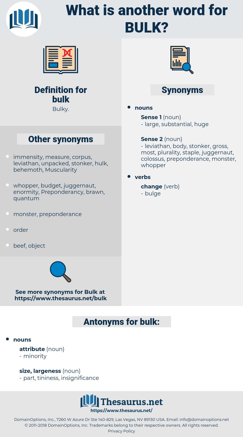 bulk, synonym bulk, another word for bulk, words like bulk, thesaurus bulk