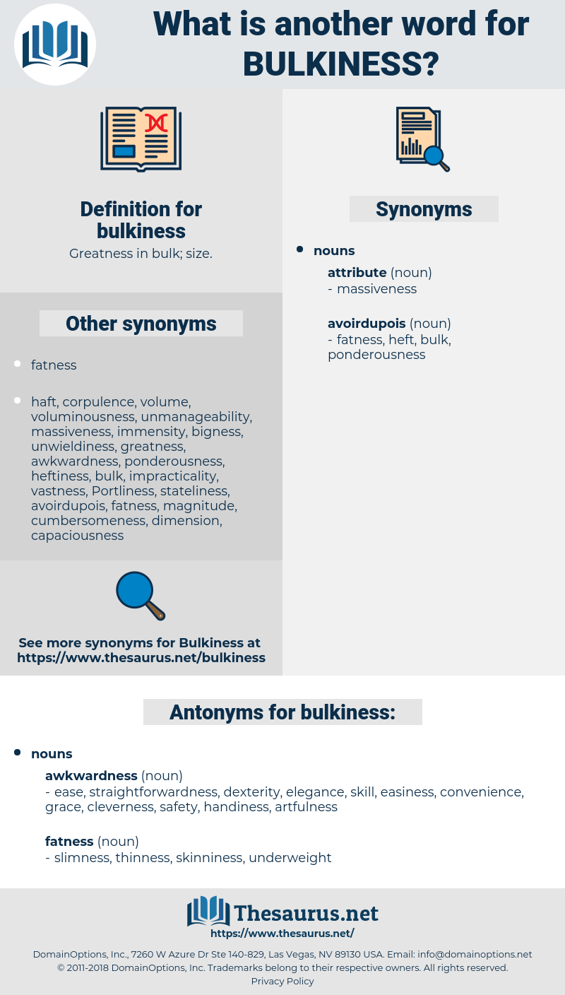 bulkiness, synonym bulkiness, another word for bulkiness, words like bulkiness, thesaurus bulkiness