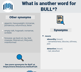 bull, synonym bull, another word for bull, words like bull, thesaurus bull
