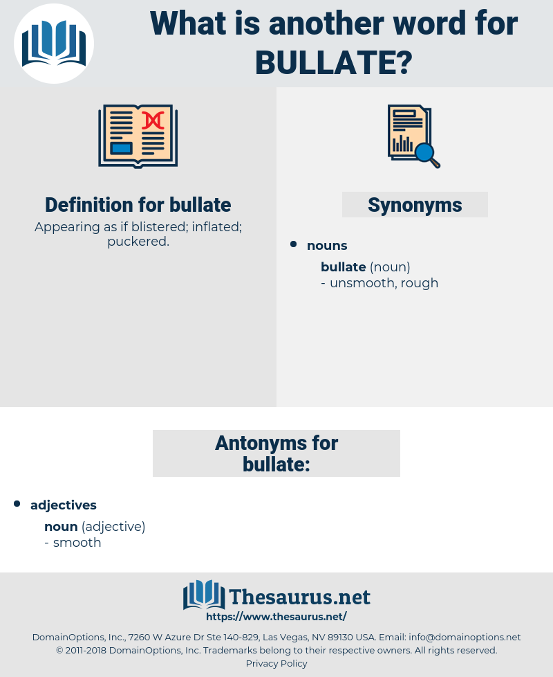 bullate, synonym bullate, another word for bullate, words like bullate, thesaurus bullate