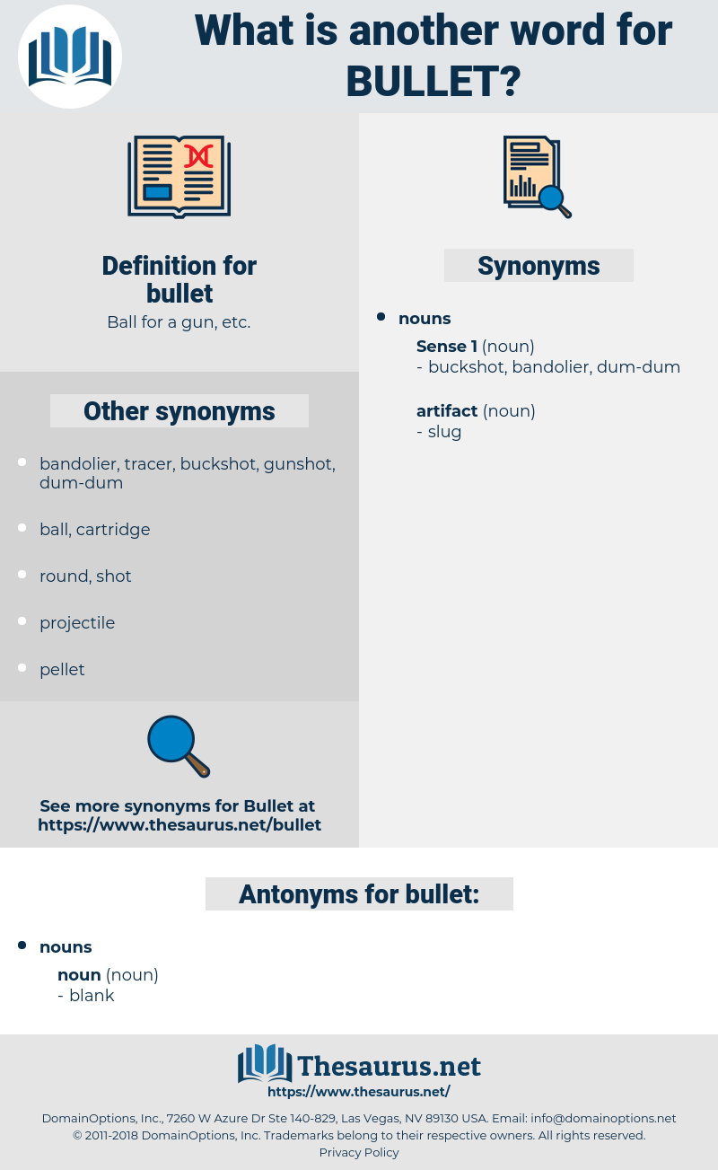 bullet, synonym bullet, another word for bullet, words like bullet, thesaurus bullet