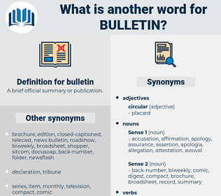 bulletin, synonym bulletin, another word for bulletin, words like bulletin, thesaurus bulletin