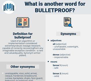 bulletproof, synonym bulletproof, another word for bulletproof, words like bulletproof, thesaurus bulletproof