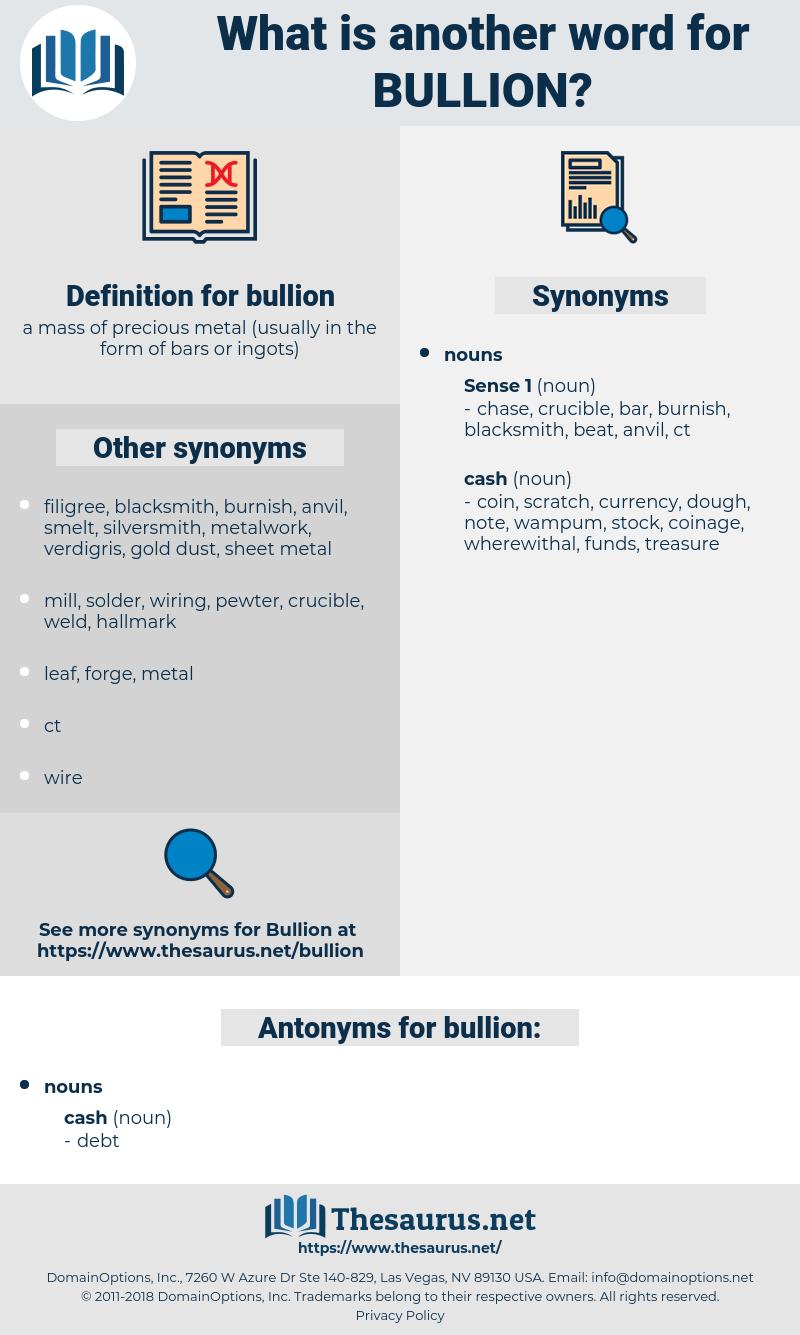 bullion, synonym bullion, another word for bullion, words like bullion, thesaurus bullion
