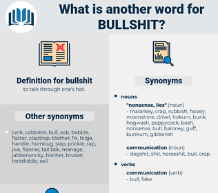 bullshit, synonym bullshit, another word for bullshit, words like bullshit, thesaurus bullshit