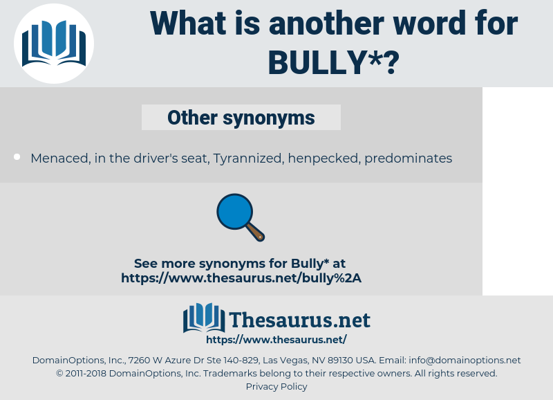 bully, synonym bully, another word for bully, words like bully, thesaurus bully