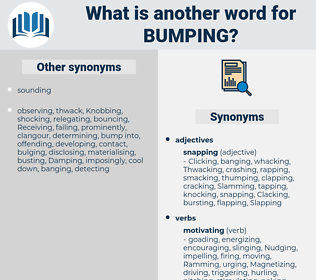 Bumping, synonym Bumping, another word for Bumping, words like Bumping, thesaurus Bumping