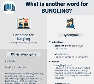 bungling, synonym bungling, another word for bungling, words like bungling, thesaurus bungling