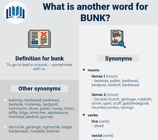 bunk, synonym bunk, another word for bunk, words like bunk, thesaurus bunk