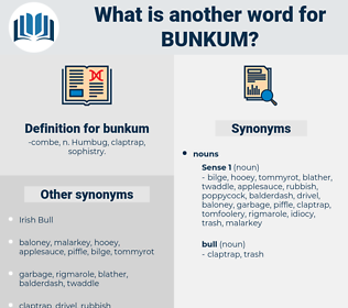 bunkum, synonym bunkum, another word for bunkum, words like bunkum, thesaurus bunkum