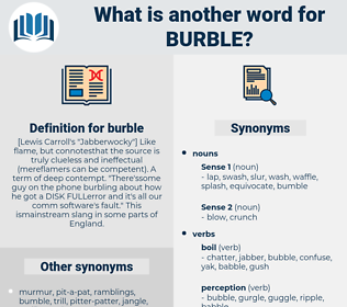 burble, synonym burble, another word for burble, words like burble, thesaurus burble
