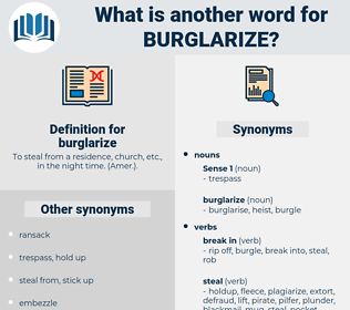 burglarize, synonym burglarize, another word for burglarize, words like burglarize, thesaurus burglarize