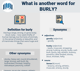 burly, synonym burly, another word for burly, words like burly, thesaurus burly