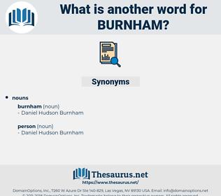 burnham, synonym burnham, another word for burnham, words like burnham, thesaurus burnham