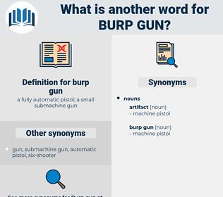 burp gun, synonym burp gun, another word for burp gun, words like burp gun, thesaurus burp gun