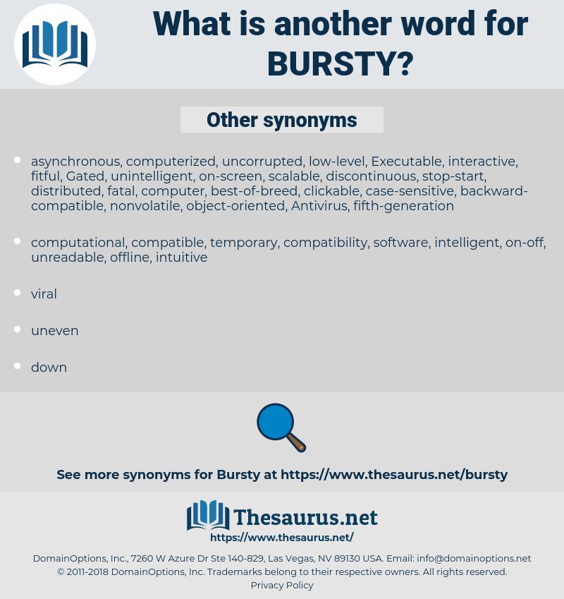 bursty, synonym bursty, another word for bursty, words like bursty, thesaurus bursty