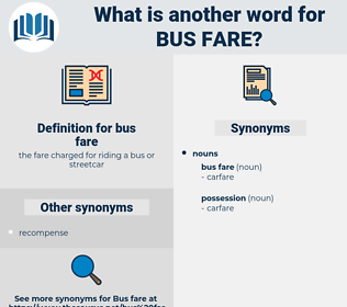 bus fare, synonym bus fare, another word for bus fare, words like bus fare, thesaurus bus fare