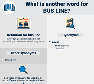 bus line, synonym bus line, another word for bus line, words like bus line, thesaurus bus line