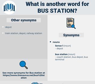 bus station, synonym bus station, another word for bus station, words like bus station, thesaurus bus station