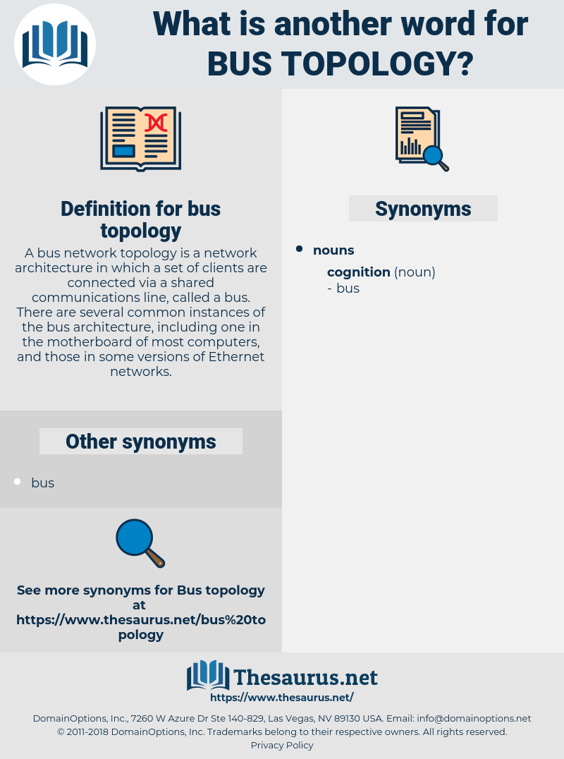 bus topology, synonym bus topology, another word for bus topology, words like bus topology, thesaurus bus topology