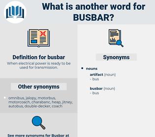 busbar, synonym busbar, another word for busbar, words like busbar, thesaurus busbar