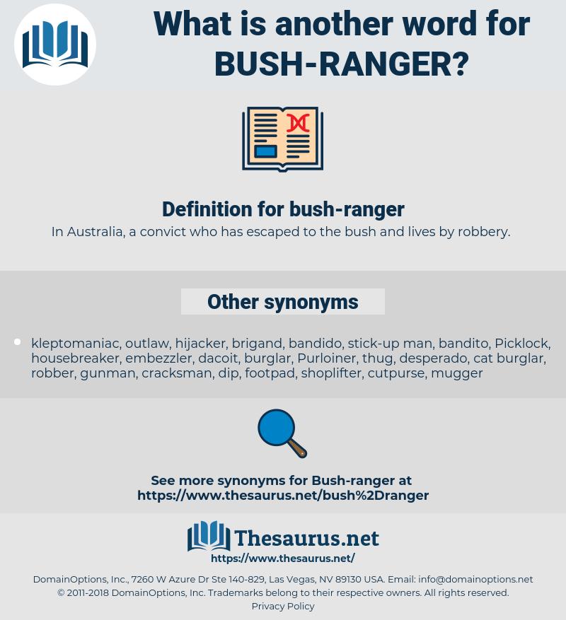 bush-ranger, synonym bush-ranger, another word for bush-ranger, words like bush-ranger, thesaurus bush-ranger