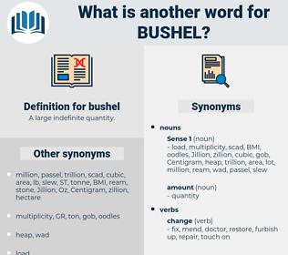bushel, synonym bushel, another word for bushel, words like bushel, thesaurus bushel