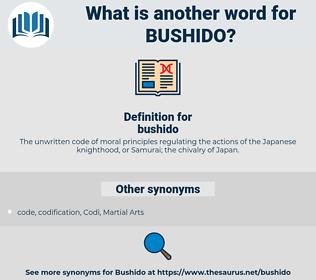 bushido, synonym bushido, another word for bushido, words like bushido, thesaurus bushido