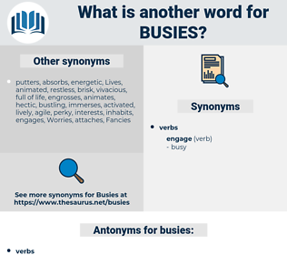 busies, synonym busies, another word for busies, words like busies, thesaurus busies