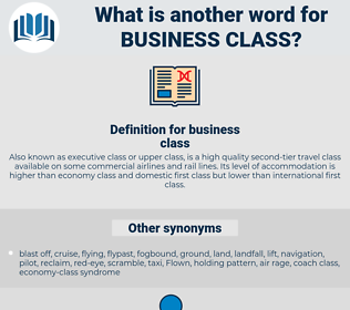business class, synonym business class, another word for business class, words like business class, thesaurus business class
