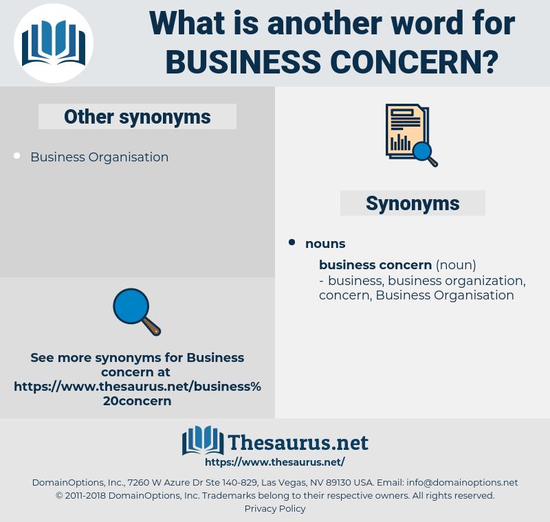 business concern, synonym business concern, another word for business concern, words like business concern, thesaurus business concern