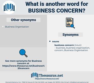 business concern, synonym business concern, another word for business concern, words like business concern, thesaurus business concern
