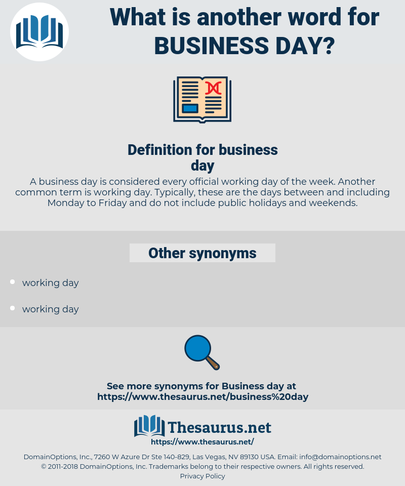 business day, synonym business day, another word for business day, words like business day, thesaurus business day