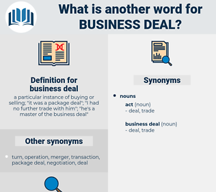 business deal, synonym business deal, another word for business deal, words like business deal, thesaurus business deal