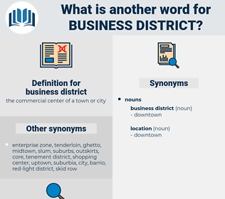 business district, synonym business district, another word for business district, words like business district, thesaurus business district