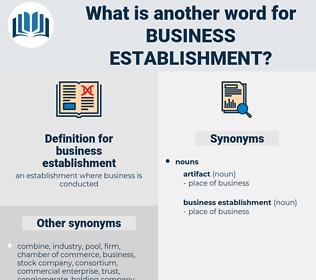 business establishment, synonym business establishment, another word for business establishment, words like business establishment, thesaurus business establishment