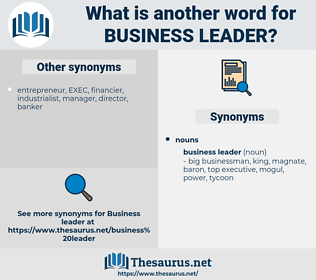 business leader, synonym business leader, another word for business leader, words like business leader, thesaurus business leader
