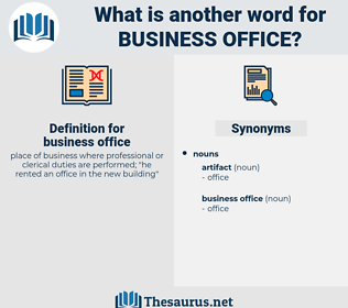 business office, synonym business office, another word for business office, words like business office, thesaurus business office