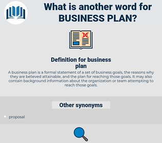 business plan, synonym business plan, another word for business plan, words like business plan, thesaurus business plan