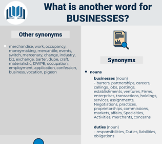 Businesses, synonym Businesses, another word for Businesses, words like Businesses, thesaurus Businesses