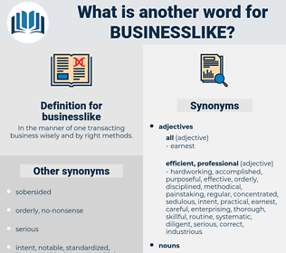 businesslike, synonym businesslike, another word for businesslike, words like businesslike, thesaurus businesslike